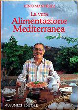Nino Manfredi, La vera alimentazione Mediterranea, Ed. Musumeci, 1985