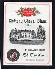 ST EMILION 1ER GCC ETIQUETTE CHATEAU CHEVAL BLANC 1944 RARE    §26/06/17§
