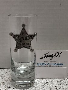 RAWHIDE WILD WEST TOWN Tall SHOT GLASS w/Pewter Sheriff's Badge NEW