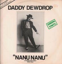 "Daddy Dewdrop(Green 12"" Vinyl)Nanu Nanu-Pye-7NL 25803-UK-1978-VG/Ex"