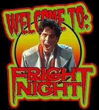 "80's Horror Classic Fright Night ""Welcome To"" custom tee Any Size Any Color"