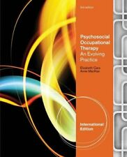 Psychosocial Occupational Therapy: An Evolving Practice - International Edition