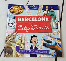 Barcelona City Trails by Lonely Planet Kids 2018 Paperback