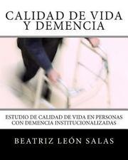 Calidad de Vida y Demencia : Estudio de Calidad de Vida en Personas con...