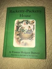 Racketty- Packetty House by Frances Hodgson Burnett : Harrison Cady : vintage HC