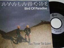 "7"" - Avalanche Bird of Paradise & No Time to loose - Denmark 1988 # 4837"