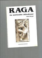 Raga La mélodie hindoue Flora Berger dédicacé REF E28