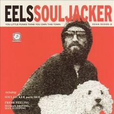 EELS SOUL JACKER YOU LITTLE PUNKS THINK YOU OWN THIS TOWN 12 TRACK CD Sealed