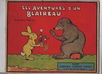 Benjamin RABIER. Les aventures d'un blaireau. Garnier 1933. EO. TBE