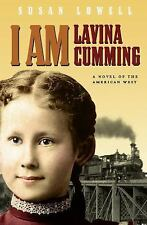 I Am Lavina Cumming: A Novel of the American West Historical Fiction for Young