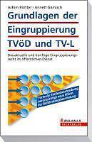 Grundlagen der Eingruppierung TVöD und TV-L: Das aktuelle und künftige E ... /3