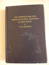 C.H. Stratz - Die Darstellung des menschlichen Körpers in der Kunst / 1914