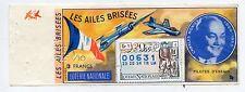 BILLET LOTERIE NATIONALE LES AILES BRISEES / PILOTES D'ESSAIS CHARLES MONIER
