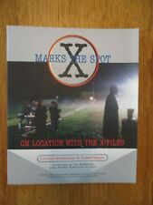X Marks the Spot-On Location with the X-Files-Louisa Gradnitzer-Todd Pittson
