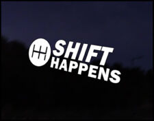 Shift Happens Car Decal Sticker JDM Vehicle Bike Bumper Graphic Funny