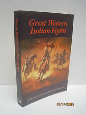 Great Western Indian Fights by Members of the Potomac Corral of the Westerners