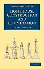 Lighthouse Construction and Illumination (Paperback or Softback)