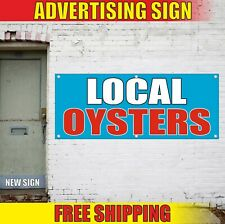 LOCAL OYSTERS Banner Advertising Vinyl Sign Flag seafood cafe shop market fresh