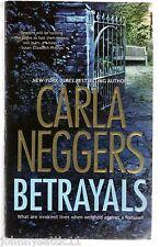Betrayals by Carla Neggers (2009, Paperback)