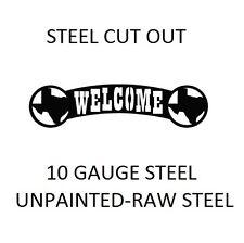 Texas metal cutout WELCOME sign -PLASMA CUT