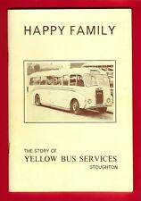 Book ~ Happy Family - The Story of Yellow Bus Services of Stoughton - 1978