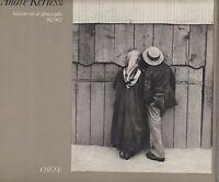 andré kertész / soixante ans de photographies 1912-1972