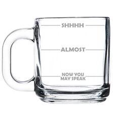 Glass Coffee Tea Mug Cup 10oz Funny Mood Fill Lines SHHHH, Now you may speak