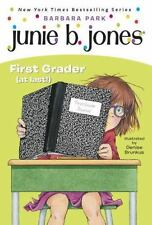 Junie B., First Grader (at Last!) (Junie B. Jones, No. 18) by Barbara Park, Deni