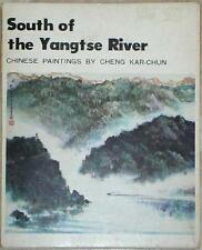 SOUTH OF THE YANGTSE RIVER ~ CHINESE PAINTINGS by CHENG KAR-CHUN ~ PORTFOLIO