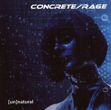 CONCRETE RAGE (Un)natural CD 2008