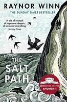 The Salt Path: The Sunday Times bestseller, shortlisted for the 2018 Costa Biogr