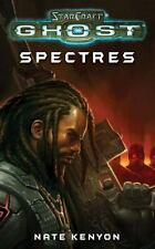 StarCraft: Ghost--Spectres: By Kenyon, Nate
