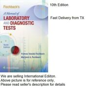 Fischbach's Manual Of Laboratory And Diagnostic tests 10E