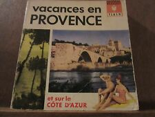 Vacances en Provence et sur la Côte d'Azur/ Bibliothèque Marabout Flash
