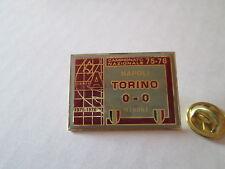 b1 TORINO - NAPOLI  75/76 club spilla football calcio pins italia italy