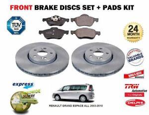 FOR RENAULT GRAND ESPACE ALL MODELS 2003-2010 FRONT BRAKE DISCS SET + PADS KIT