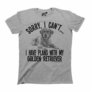 Sorry I Cant I Have Plans With My Golden Retriever Unisex ORGANIC Cotton T-Shirt
