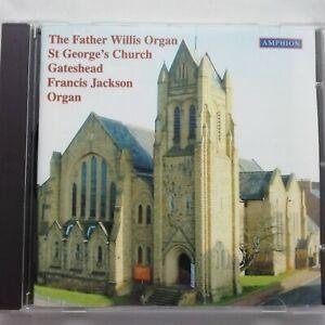 The Father Willis Organ, St. George's Church, Gateshead / Amphion CD PHI CD 194