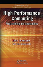 High Performance Computing: Programming and Applications (Chapman & Hall/CRC Com