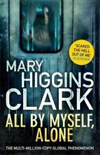 All By Myself, Alone, Clark, Mary Higgins, Very Good condition, Book