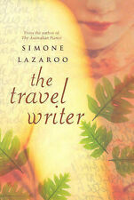 The Travel Writer by Simone Lazaroo (Paperback, 2006)