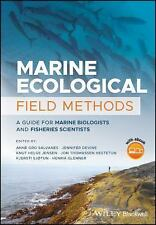 Marine Ecological Field Methods : A Guide for Marine Biologists and Fisheries...