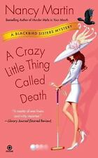 A Crazy Little Thing Called Death by Nancy Martin (2008, Paperback)
