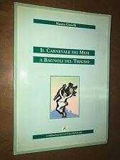 ... MAURO GIOIELLI - IL CARNEVALE DEI MESI A BAGNOLI DEL TRIGNO - 1995