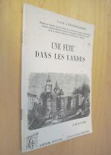 Comte R. de Toulouse-Lautrec Une fête dans les Landes Le 24 avril 1864 1997
