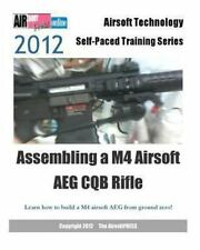 Assembling an M4 Airsoft AEG CQB Rifle Book~Hopup System~Gearbox~More~NEW!