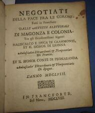 1658 Negotiationi della pace tra le corone, Francia - Spagna. Raro.