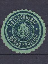Siegelmarke vom Ortsschulrat der Gemeinde Gross-Prolling in Niederösterreich