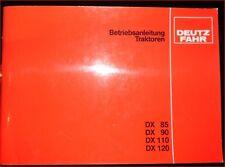 DEUTZ Fahr tracteur DX 85, DX 90, DX 110, DX 120 Manuel