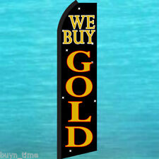 WE BUY GOLD FLUTTER FEATHER FLAG Swooper Tall Advertising Sign Banner 25-1880